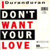 2028 i don't want your love single duran duran portugal 2029307 band discography discogs wikipedia 1