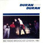 Bbc radio broadcast london 1981 b matrix duran duran wikipedia discogs record label