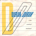 8 is there something i should know germany 1C 006-65 089 duran duran duranduran.com discogs