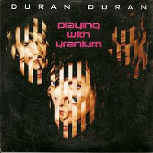 File:254 playing with uranium song single Hollywood Records – 0117166HWRP duran duran band discography discogs germany cd promo.jpg