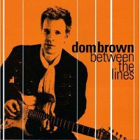 Dom brown between the lines cd