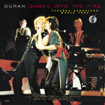 Duran Duran – Dance Into The Fire WIKIPEDIA