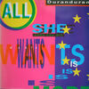 38 all she wants is europe euro dub mix K 060 20 3163 6 single duran duran discography discogs wikipedia