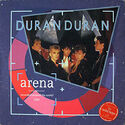 319 ARENA ALBUM DURAN duran wikipedia EMI · HOLLAND · 1A 064 26 0308 1 discography discogs music wiki