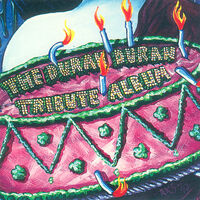 The Duran Duran Tribute Album wikipedia mojo