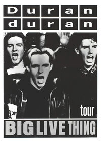 999 big live thing tour dates 1988 duran duran discography discogs wikipedia