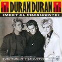 10 meet el presidente single duran duran japan EMS-17705 discography discogs wikipedia