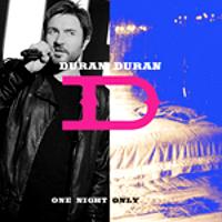 Duran one night only duran duran