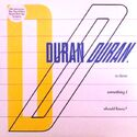 Blue vinyl record store day wikipedia Is There Something I Should Know duran duran single