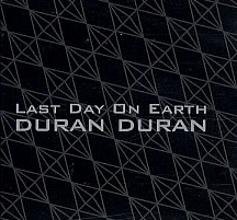 File:Duran-Duran-Last-Day-On-Earth duran duran.jpg