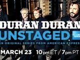 Unstaged: Duran Duran