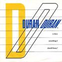 2 is there something i should know portugal 11c 008-65089 duran duran John Taylor @thisistherealJT