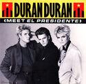 21 meet el presidente usa single B-44001 duran duran discography discogs wikipedia