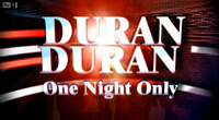 One night only duran duran