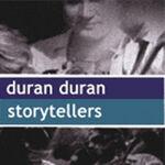 Storytellers duran cd edited