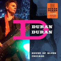House of blues chicago duran duran