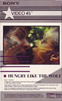 Z5 GIRLS ON FILM · HUNGRY LIKE THE WOLF BETA · EMI MUSIC VIDEO - SONY · USA · No cat wikipedia duran duran 1