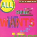 23 ALL SHE WANTS IS UK DD 11 SINGLE SONG DURAN DURAN BAND DISCOGRAPHY DISCOGS WIKIPEDIA