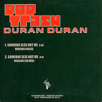 DURAN DURAN Someone Else Not Me a