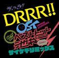 Drrr OST Best Hits.jpg