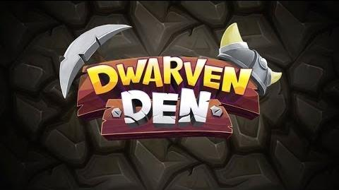 Dwarven Den