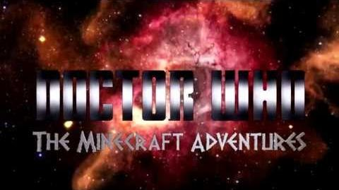 D.A.N Productions' Doctor Who The Minecraft Adventures