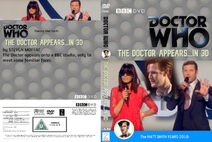 The Doctor Appears...in 3D