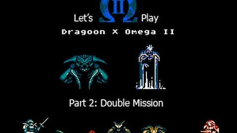 Let's Play Dragoon X Omega II - Double Mission