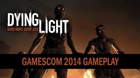 Dying Light - gamescom 2014 Gameplay Trailer