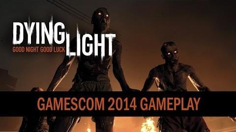 Dying Light - gamescom 2014 Gameplay Trailer
