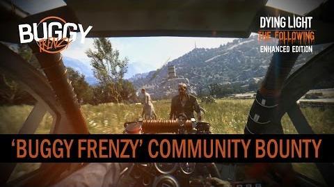 Dying Light The Following Enhanced Edition - 'Buggy Frenzy' Community Bounty