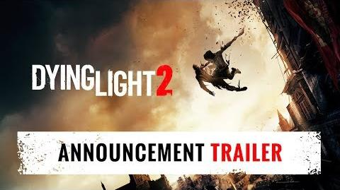 Dying Light 2 - E3 2018 Announcement Trailer