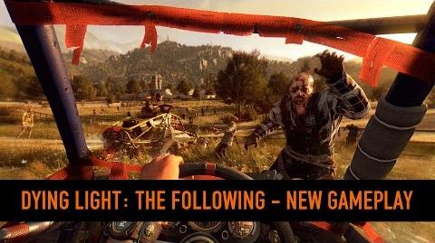 Dying Light The Following PSX Playthrough
