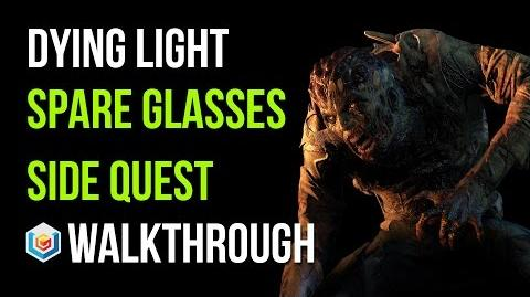Dying Light Walkthrough Spare Glasses Side Quest Gameplay Let's Play
