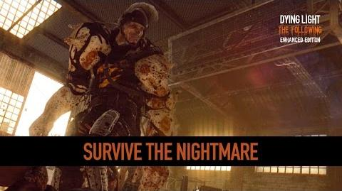 Survive the Nightmare Dying Light Enhancements Highlight 3-0