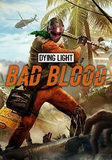 Dyinglightbadbloodcover