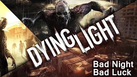 Dying Light Bad Night Bad Luck - On a bridge