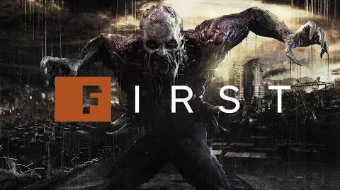 Dying Light Be Afraid of the Dark - IGN First