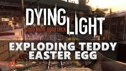 Dying Light Exploding Teddy Easter Egg (Stasis Field Projector)
