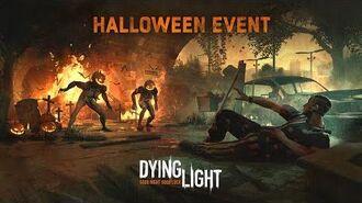 Dying Light - Halloween Event Trailer