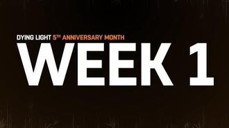 Dying Light - 5th Anniversary - Week 1