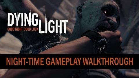 Dying Light - Night-time Gameplay Walkthrough