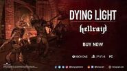 Dying Light - Hellraid DLC Launch Trailer