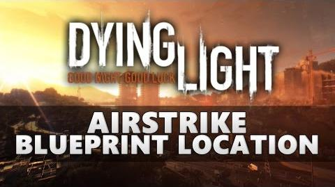 Easter eggs dying light wiki fandom powered by wikia dying light airstrike blueprint location malvernweather Images