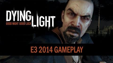Dying Light - E3 2014 Gameplay Trailer