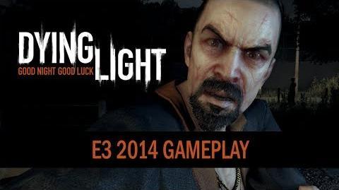 Dying Light - E3 2014 Gameplay Trailer