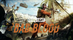 Dying-Light-Bad-Blood-header