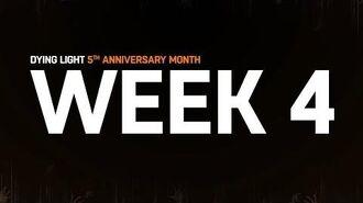 Dying Light - 5th Anniversary - Week 4