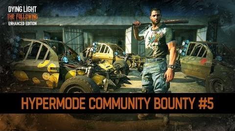 Dying Light - Community Bounty 5 - Hypermode