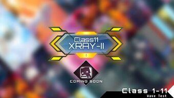 Class 11 XRAY-II Upcoming